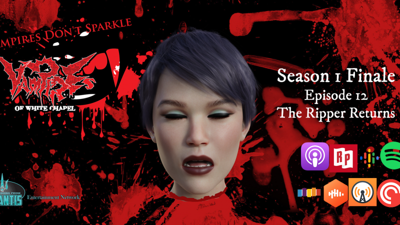 Episode 6 | Consequences – Vampires of White Chapel